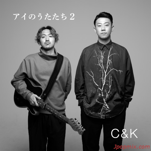 C&K - Ai No Utatachi 2 rar