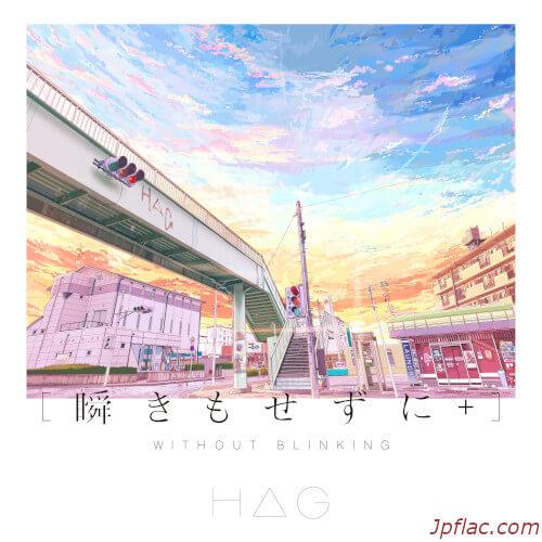 HAG - Mabataki mo Sezu ni+ (Without Blinking+) rar