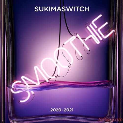 Sukima Switch - SUKIMASWITCH Tour 2020-2021 Smoothie (Live) rar