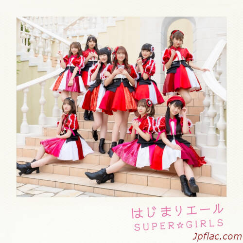 SUPER☆GiRLS - Hajimaru no Yell rar
