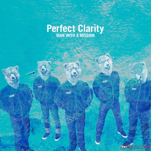 MAN WITH A MISSION - Perfect Clarity rar