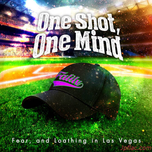 Fear, and Loathing in Las Vegas - One Shot, One Mind rar
