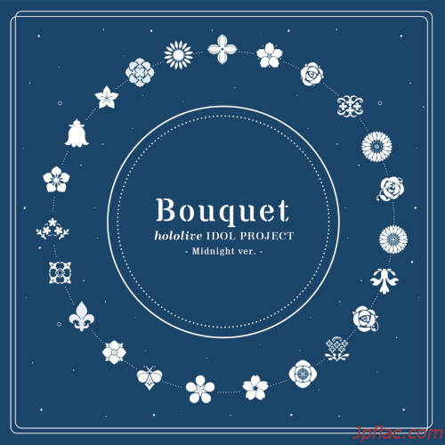 hololive IDOL PROJECT - Bouquet (Midnight ver.) rar