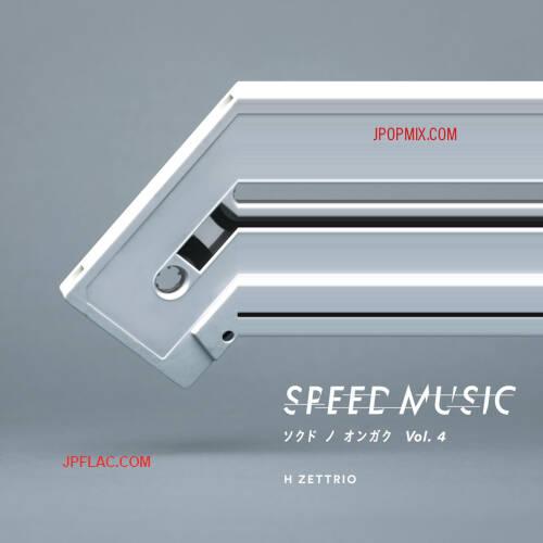 H ZETTRIO - Speed Music Sokudo no Ongaku Vol. 4 rar
