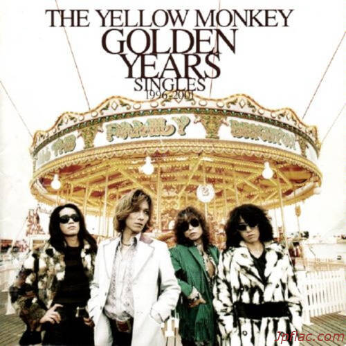 THE YELLOW MONKEY - GOLDEN YEARS Singles 1996-2001 (Remastered) rar