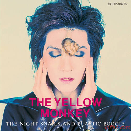 THE YELLOW MONKEY - The Night Snails and Plastic Boogie (Remastered) rar