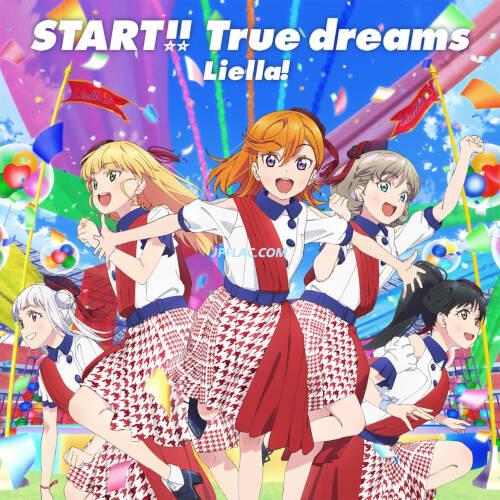 Liella! - START!! True dreams rar