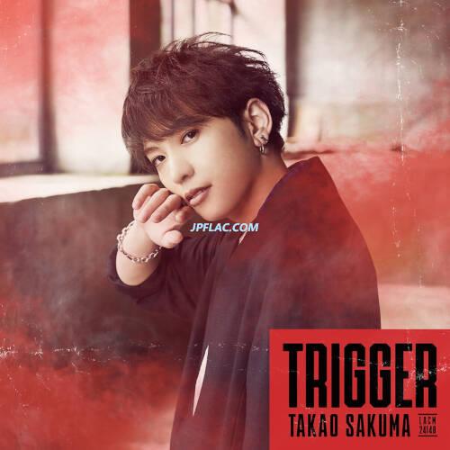 Takao Sakuma - Trigger rar