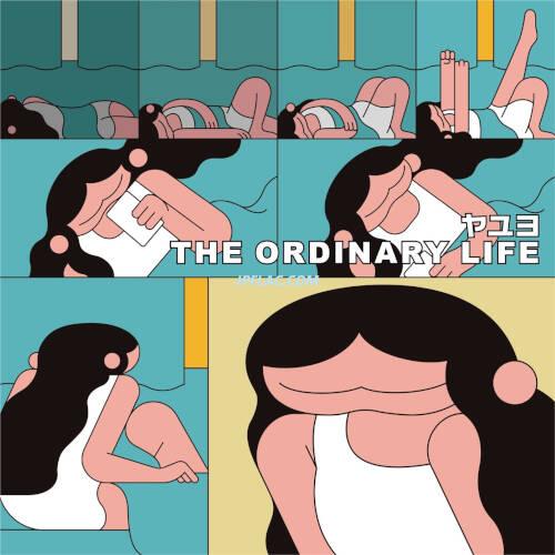 Download ヤユヨ - THE ORDINARY LIFE rar